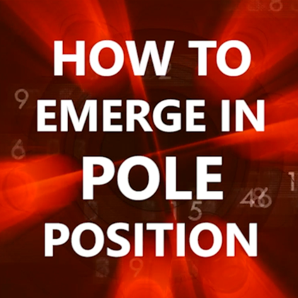 How to Emerge in Pole Position